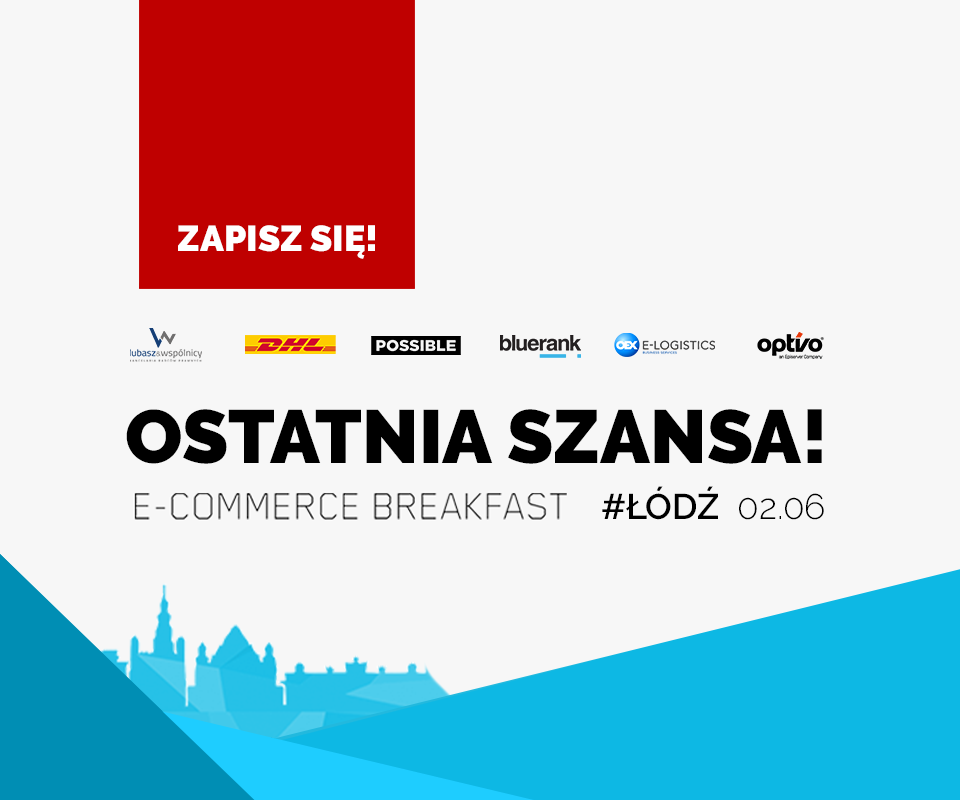 E-COMMERCE BREAKFAST ŁÓDŹ