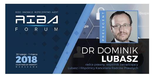 II edycja RIBAForum – RODO, Innowacje, Bezpieczeństwo, Audyt Wyzwania ochrony danych w czasach nowych regulacji