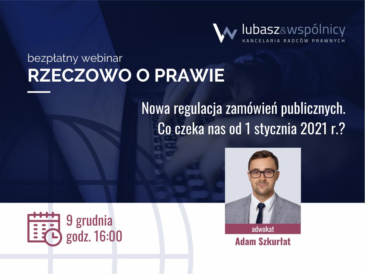 Nowa regulacja zamówień publicznych – co czeka nas od 1 stycznia 2021 r.?